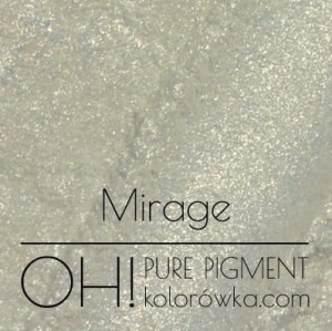 OH! PURE PIGMENT Mirage