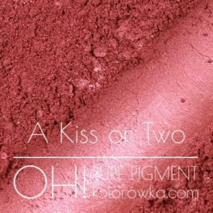 OH! PURE PIGMENT A Kiss or Two