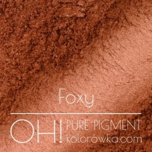 OH! PURE PIGMENT Foxy